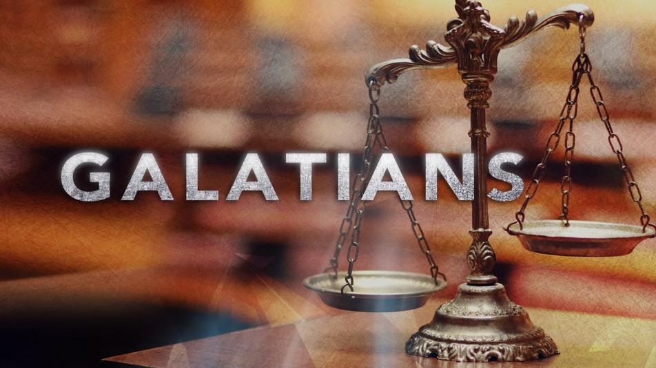 Galatians, Part 3