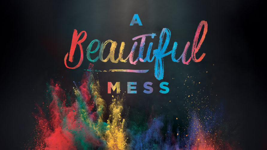 A Beautiful Mess