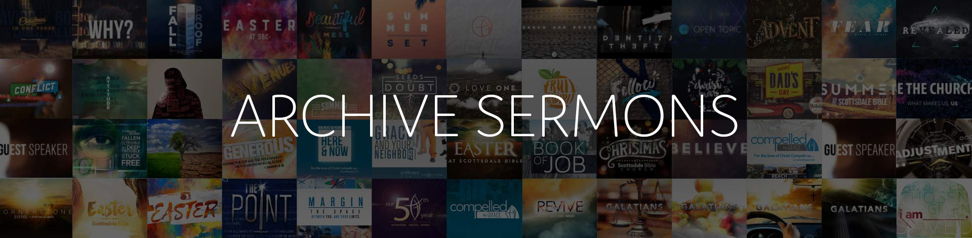 Message Archive - HD Video - ScottsdaleBible com
