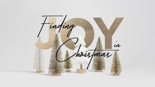 Finding Joy in Christmas