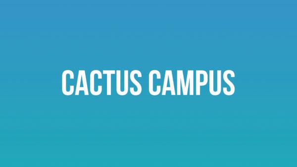Cactus Campus
