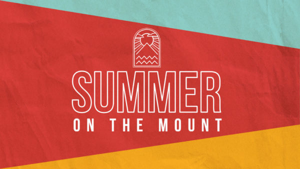 Summer on the Mount