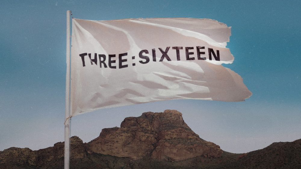THREE:SIXTEEN
