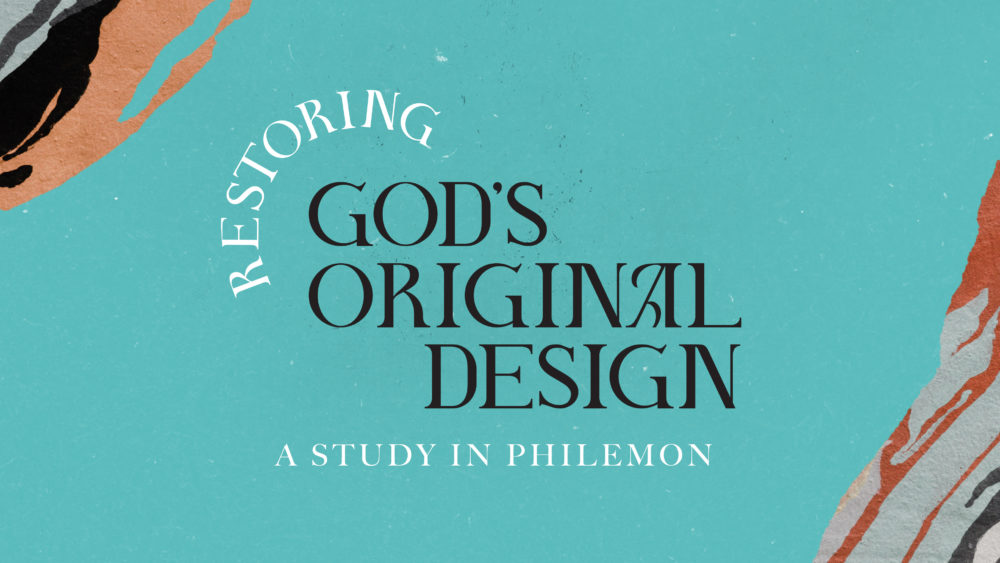 Restoring God\'s Original Design