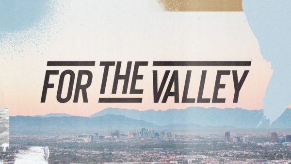 For the Valley